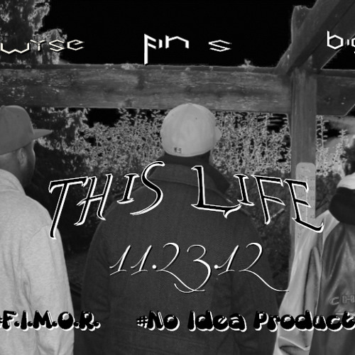 F.I.M.O.R. - This Life