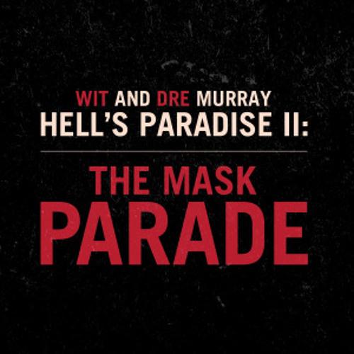 Wit & Dre Murray - Dark Knight Rises