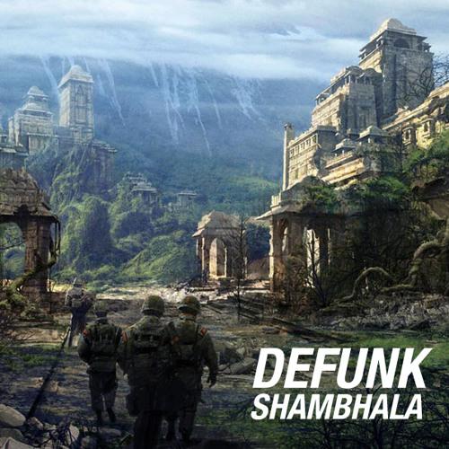 Defunk - Shambhala (High Chai FreeBass™)
