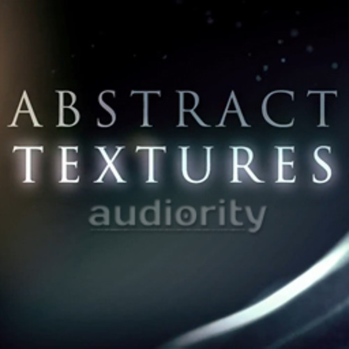 Abstract Textures: Cinematic (mixed - BluffMunkey)