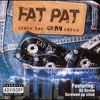 Fat Pat- No Glory