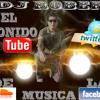 Dj Robert El Sonido de la Musica merengue mix