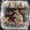 Yung LB ft Samu & Nichi - Perfect Timing