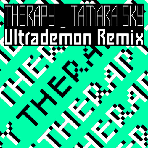 Therapy (Ultrademon Remix)
