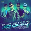 LOCO CON ELLA (REMIX) [OFICIAL VIDEO] JP EL SINICO FT  FARRUKO SAMMY