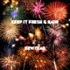 Keep It Fresh & HadR - New Year (Original Mix)