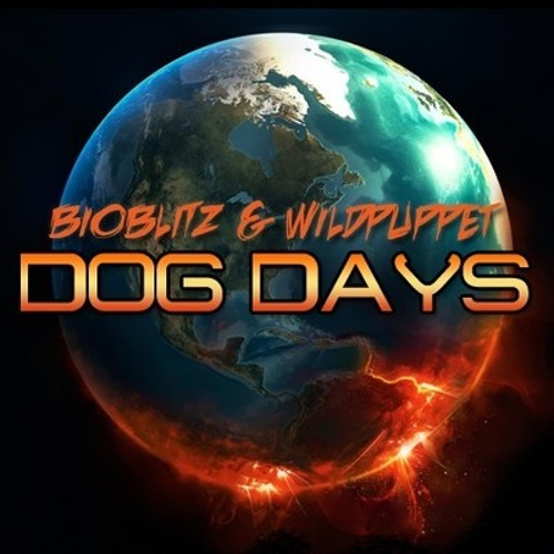 Dog Days by BioBlitZ & Wildpuppet