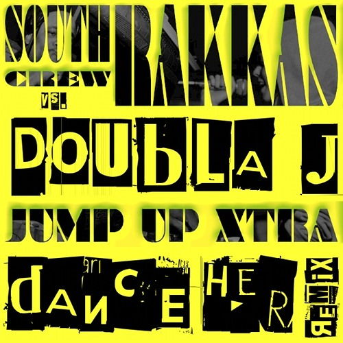 South Rakkas Crew vs. Doubla J - Dance Her RMX | Free DL