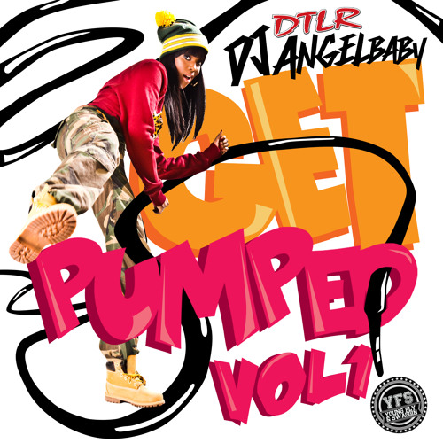 Dj AngelBaby - Get Pumped Vol.1