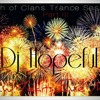 DJ Hopeful's Clash of Clans Trance Sessions ~ Episode 03 Recorded Live 12/31/12 (NYE 2013 Mix)