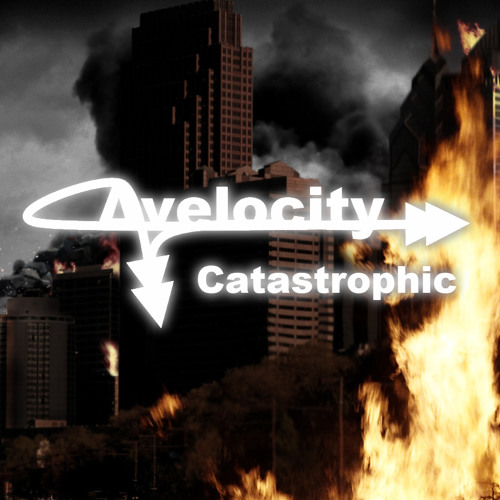Avelocity - Catastrophic - (Stakeout Punch, ManiaRib, Face of Flynn, Umcaruje)