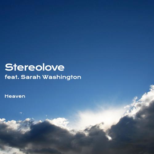 Stereolove feat. Sarah Washington - Heaven (Purechild Radio)