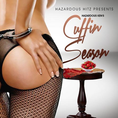 Hazardous Ken's Cuffin Season