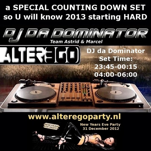 DJ da Dominator - HAPPY NEW YEAR 2013 [new year set Alter-Ego Party]