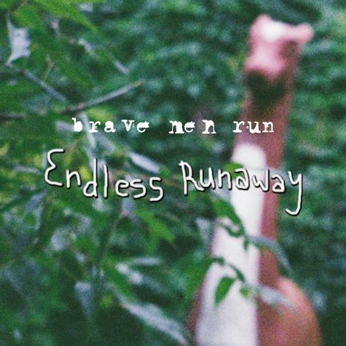 Endless Runaway EP
