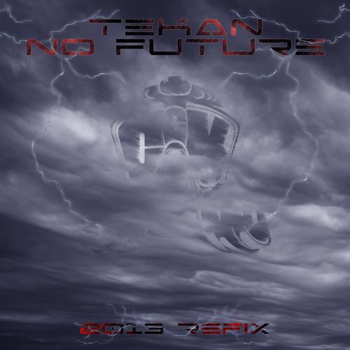 Tekan - No Future (2013 refix)