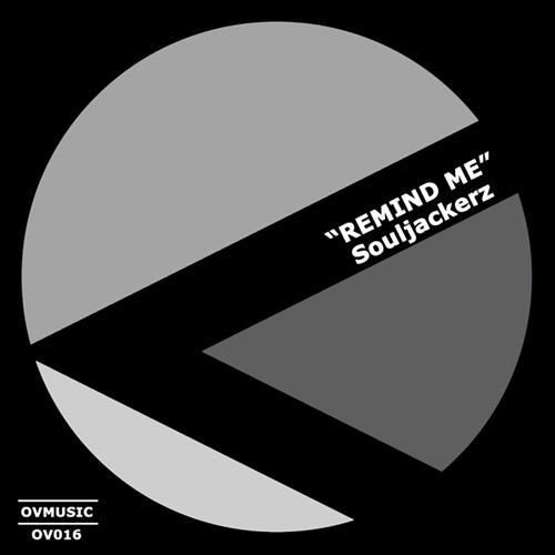 Souljackerz - Remind Me (Original Mix)
