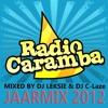 DJ Leksie & DJ C-Laze - Radio Caramba Jaarmix 2012