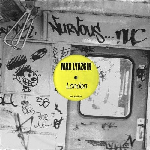 Max Lyazgin - London (Original mix)