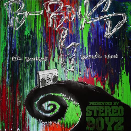 B-Boyz (Kid BoomBox & BrandNew) - Spittin & Rippin