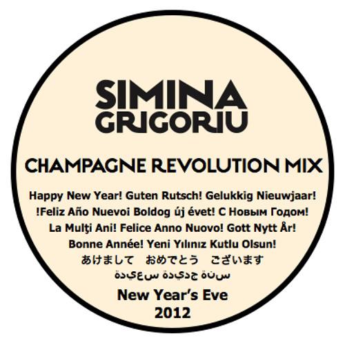 Simina Grigoriu - CHAMPAGNE REVOLUTION Mix