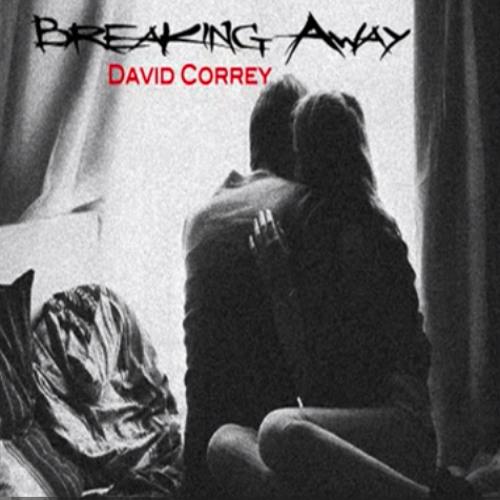 Breaking Away - David Correy