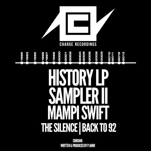 Mampi Swift - The Silence : Back To 92 - Charge Recordings 046