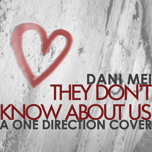 They Don't Know About Us - Cover