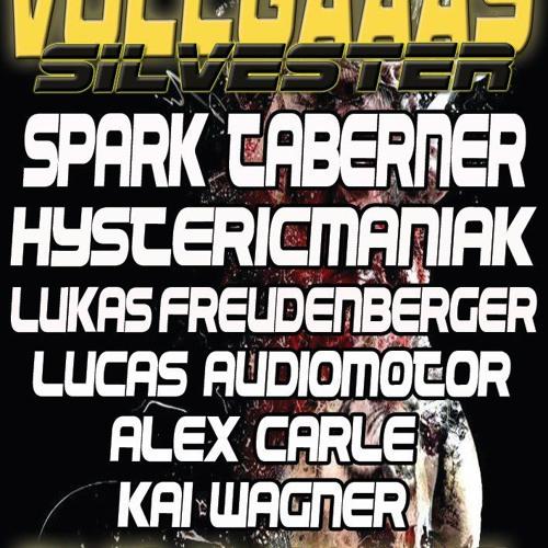 Hystericmaniak live at Silvester VOLLGAAAS 31dec2012 Germany