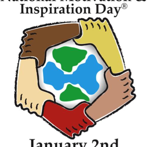 January 2nd National Motivation & Inspiration Day ~ PSA