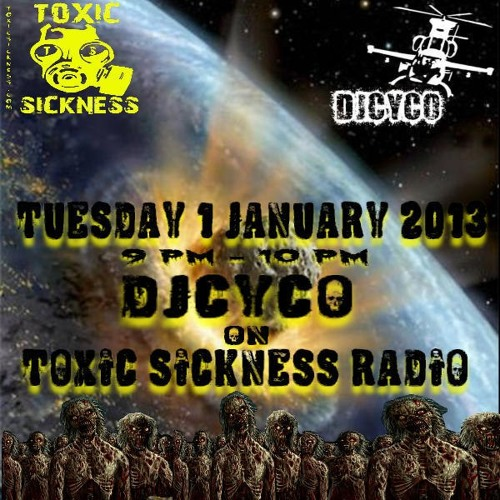 DJ CyCO (ESP) ON TOXIC SICKNESS RADIO | TERRORCORE SET | SHOW #3 | 1ST JANUARY 2013