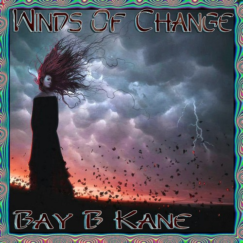 Winds Of Change - Bay B Kane