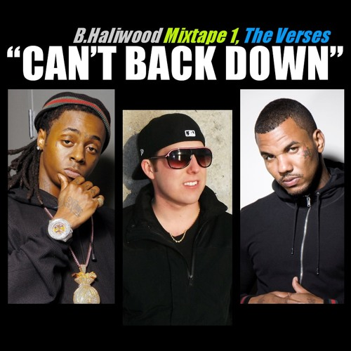 Lil Wayne feat. B.Haliwood & The Game - Can't Back Down