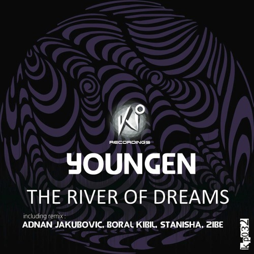 Youngen-The River Of Dreams(Zibe Remix)-{Kp Recordings}