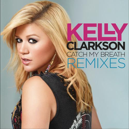 Kelly Clarkson - Catch My Breath (Dean Cohen Remix) (Radio Edit)