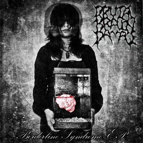 Brutal Brain Damage - Intro (Borderline Syndrome EP)