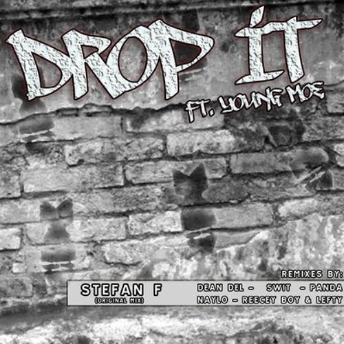 Stefan F - Drop It (Reecey Boi & Lefty Remix) OUT NOW!!! Beatport Top 100