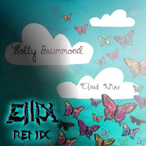 Holly Drummond - Cloud Nine (Eilix Remix)