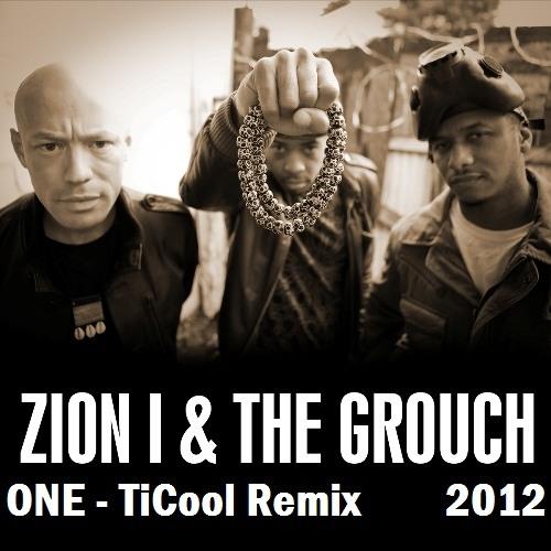 Zion I - One ( TiCool Remix ) [FREE DL]