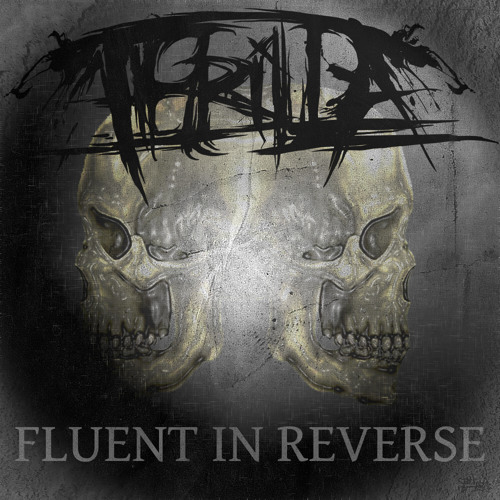 FREE DOWNLOAD:  Thrilla - Fluent In Reverse (Wav)