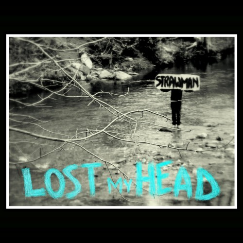 Strawman - Lost My Head