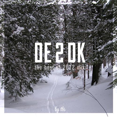 """TBS """"DE 2 DK"""" Mixtape"""