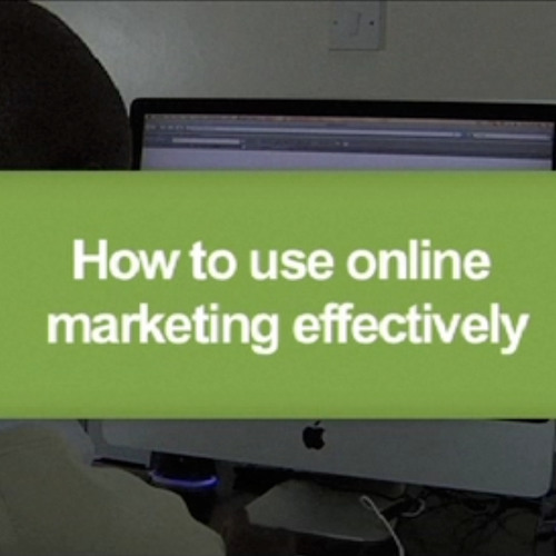 How to use online marketing effectively