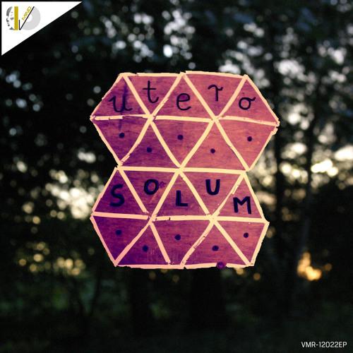 "VMR-12022EP Utero ""Solum EP"""