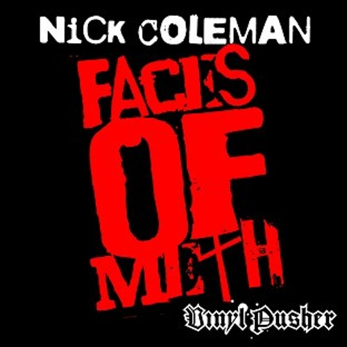 nick colemans-Faces of meth (deadmeat trap remix) not mastered