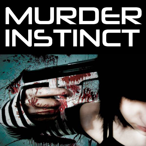 Murder instinct