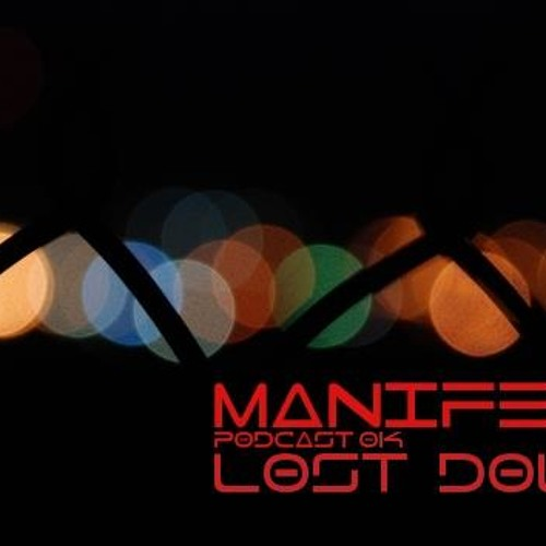 Manifest Podcast 013 - Lost Doll