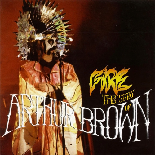 Arthur Brown   Fire ! (Nicko exclusive Edit for Dynamicron Vultan)
