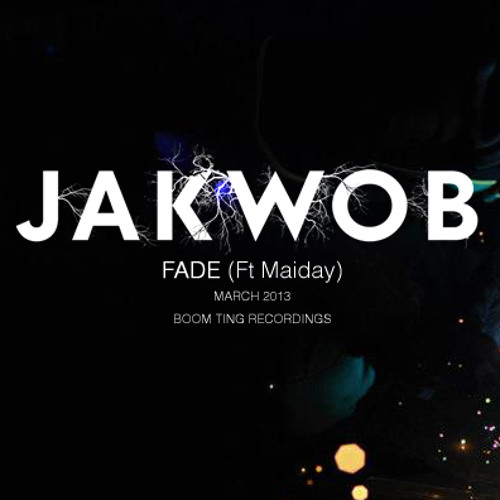 Fade - Released March 18th 2013