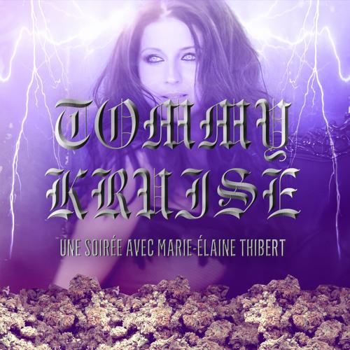 TOMMY KRUISE — UNE SOIRÉE AVEC MARIE-ÉLAINE THIBERT